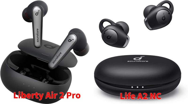 Anker Soundcore Liberty Air 2 ProとLife A2 NC
